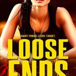 Loose Ends mystery thriller